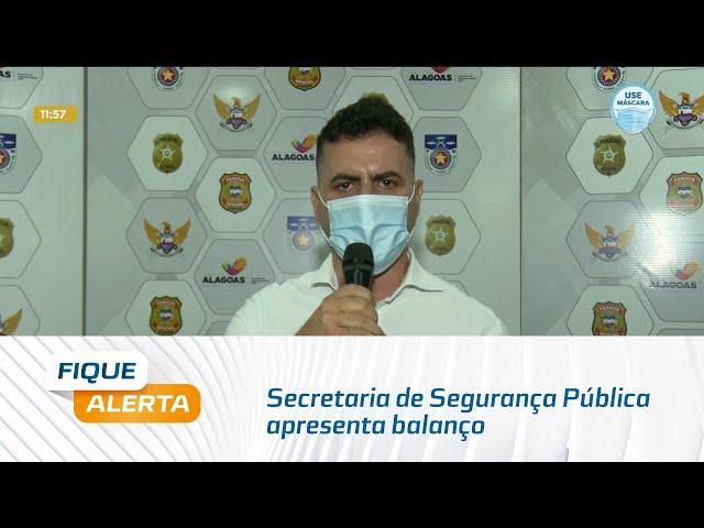Eleições 2020: Secretaria de Segurança Pública apresenta balanço das operações em AL