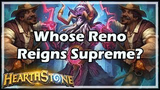 Whose Reno Reigns Supreme? - Witchwood / Hearthstone