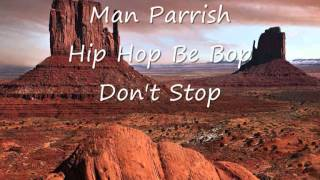 Man Parrish - Hip hop be bop don