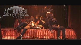 ALTI & BASSI - LA NAVE DEI SOGNI [Official Video]