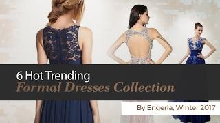 6 Hot Trending Formal Dresses Collection By Engerla, Winter 2017