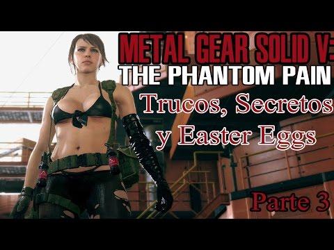 Trucos, Easter Eggs y Secretos de Metal Gear Solid V: The Phantom Pain (parte 3)