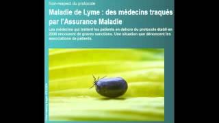 Maladie de Lyme  : des médecins traqués par l'Assurance Maladie