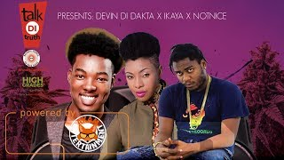 Devin Di Dakta & Ikaya - Future Come First [Talk Di Truth Riddim] September 2017