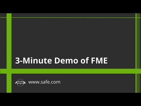 3-Minute Demo of FME Desktop