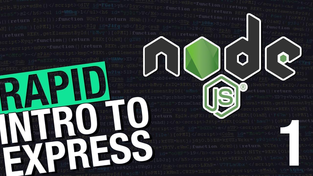 Nodejs part 1 intro to expressjs tutorial for beginners youtube nodejs part 1 intro to expressjs tutorial for beginners baditri Choice Image