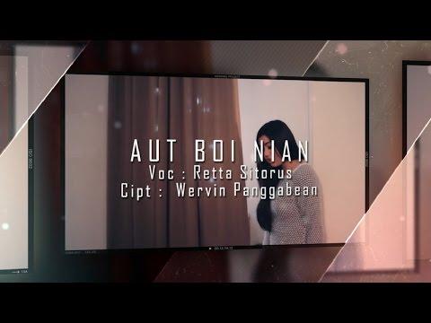 Retta Sitorus - AUT BOI NIAN