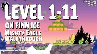 Angry Birds Seasons On Finn Ice Level 1-11 Mighty Eagle Walkthrough