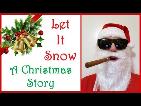Let It Snow - A Christmas Story