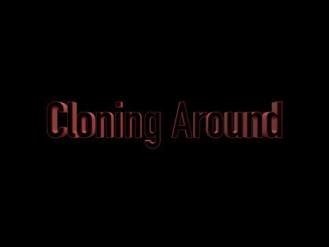 Cloning Around | Short Film