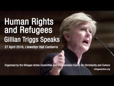 Human Rights and Refugees: Gillian Triggs Speaks