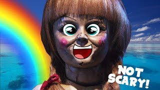 How to make Annabelle Not Scary!