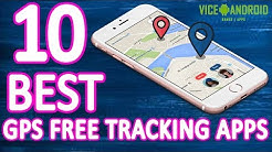 10 Best GPS Tracking Apps For Android Users