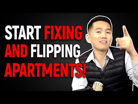 How to Start Fixing and Flipping Apartments!