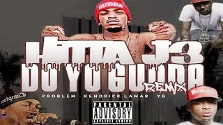 Hitta J3 - Do Yo Gudda (Remix) ft. Problem, Kendrick Lamar & YG