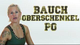 Sexy Bauch, sexy Oberschenkel & knackiger Po - Das komplette Training mit Lena