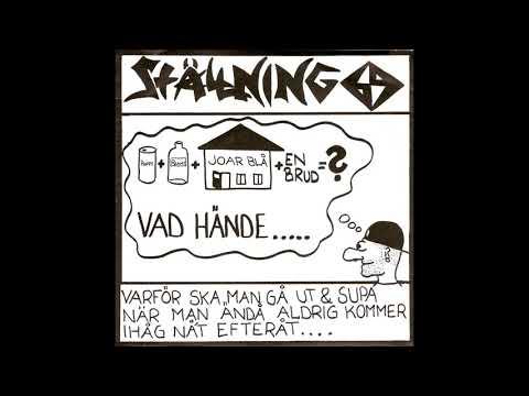 Ställning 69  –  Varför Skall Man Gå Ut & Supa När Man...  (FULL 7´´ 1991)