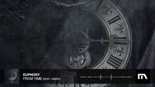 Euphony - From Time (feat. M∆IRA)