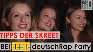 Tipps der Skreet bei der BESTEdeutschRap-Party mit besten Fans, Abaz, Sadi Gent, Chico (RaM)