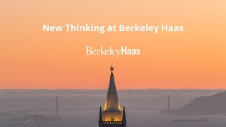 New Thinking at Berkeley Haas | Ann Harrison & Jingdong Hua