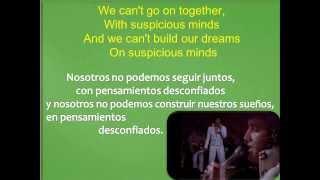 ELVIS PRESLEY SUSPICIOUS  MINDS Subtitulada Inglés   Español