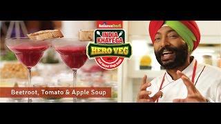 #IndiaKhayegaHeroVeg Beetroot, Tomato & Apple Soup
