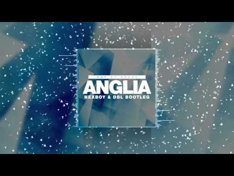 Out Of Grace - Anglia (NEXBOY & DBL Bootleg) FREE DOWNLOAD!