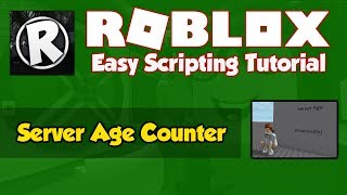 Roblox | How to make a Server Age Counter | 2019