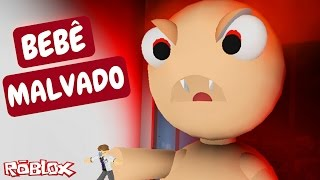 Roblox - ESCAPE DO BEBÊ DO MAL (Escape the Evil Baby)