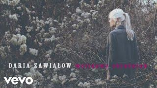 Daria Zawialow - Malinowy Chrusniak (Audio)