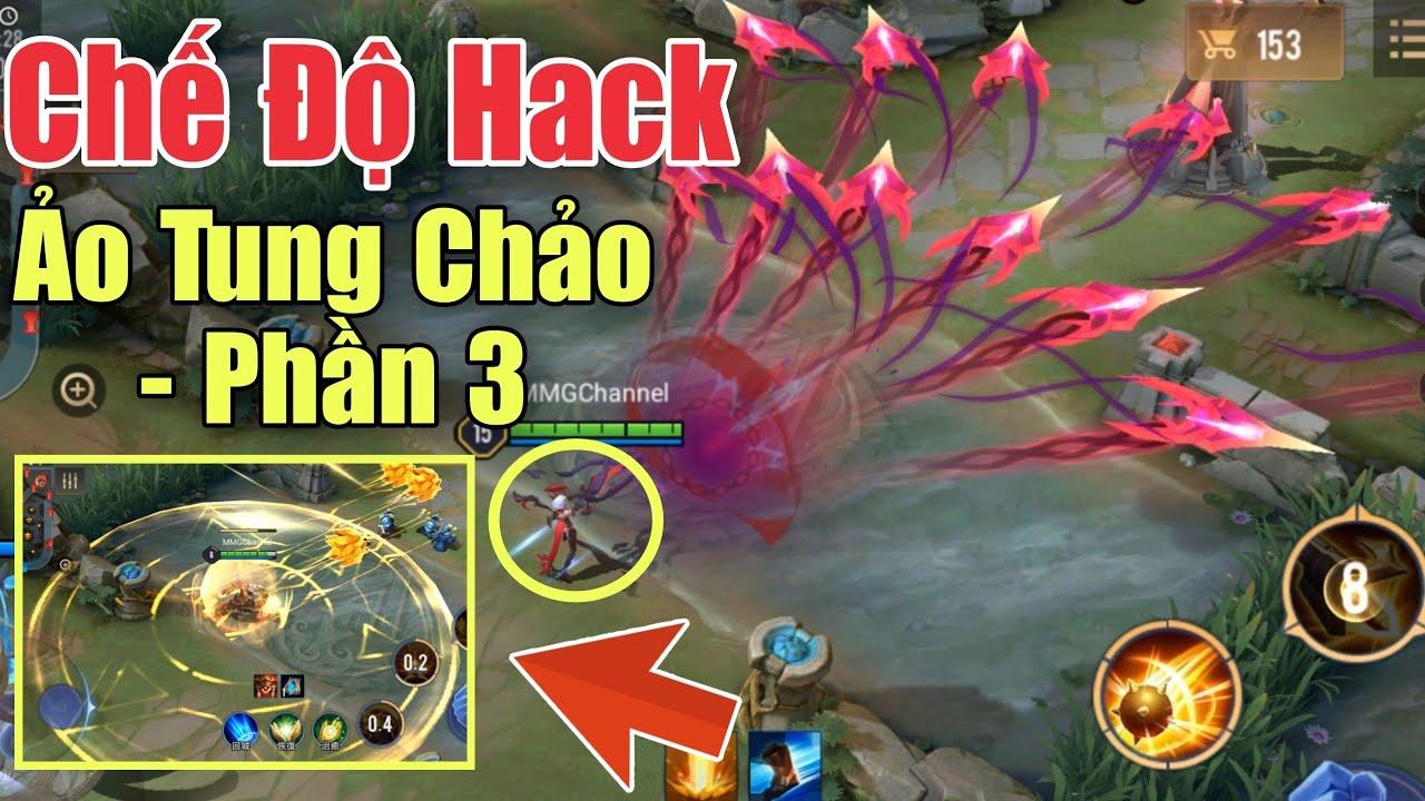 Phần 3 - Tổng hợp 10 tướng trong chế độ hack (cường hóa skill) ảo tung chảo