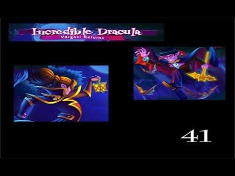 Incredible Dracula 5 - Vargosi Returns - Level 41  