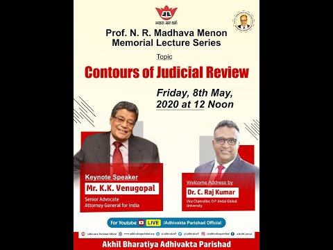 prof.-n.r.-madhava-menon-memorial-lecture-series---by-mr.-kk-venugopal,-attorney-general-for-india