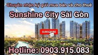 image CHUYÊN MUA BÁN KÝ GỬI  CHO THUÊ CĂN HỘ SUNSHINE CITY SÀI GÒN . LH: 0903.915.083 ( Ms Huyền)