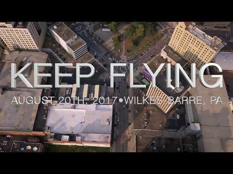 Keep Flying - (FULL SET) 8.20.17 Wilkes-Barre, PA