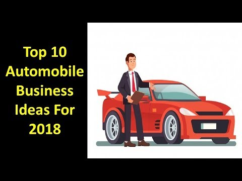 Top 10 Automobile Business Ideas For 2018   YouTube