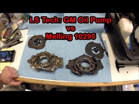 LS Tech: GM Oil Pump vs Melling 10295