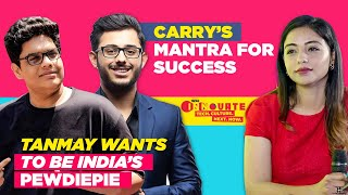 Tanmay Bhat Wants to be India's PewDiePie, CarryMinati's Mantra for Success | Live Interview Part 2