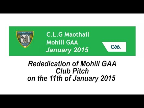 Rededication of Mohill GAA Football Grounds 2015