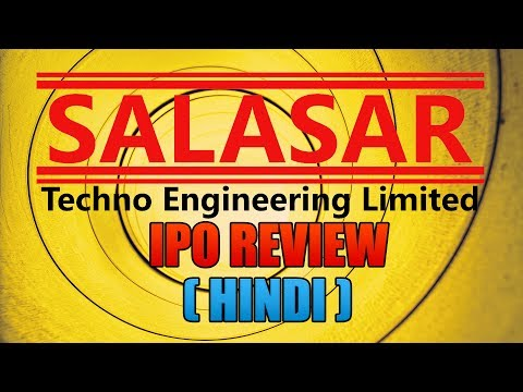 Salasar Techno Engineering Limited IPO Review