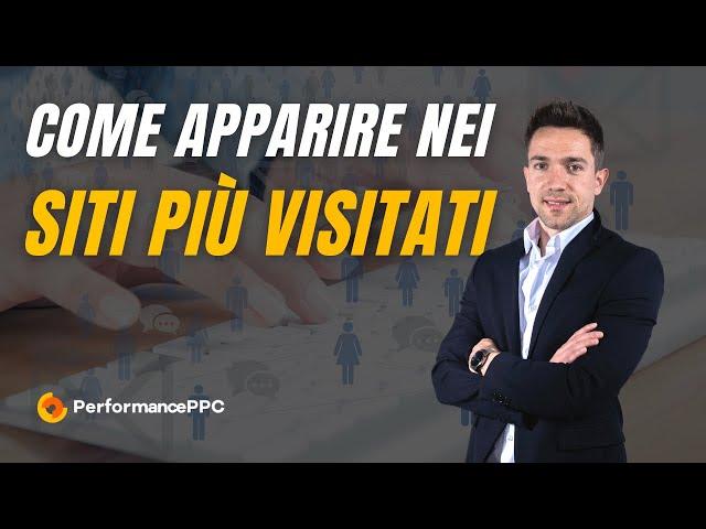 Come apparire in 7 tra i 10 siti più visitati in Italia