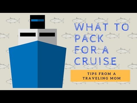 What Should I Pack For a Cruise?  |  The Essentials 2017