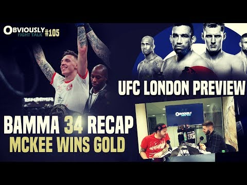 UFC London Preview, Rhys McKee Wins World Title at BAMMA 34, Transgender Fighters & More | OFT #105