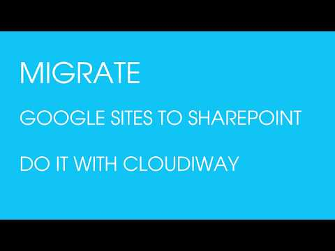 Google site to SharePoint Migration Make it easy!