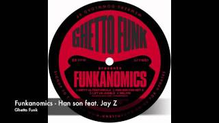 Jay Z vs Funkanomics - Han son