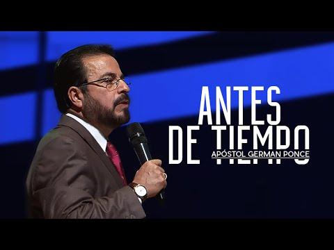 Apóstol German Ponce - Antes de Tiempo - Viernes,12 de agosto, 2016.