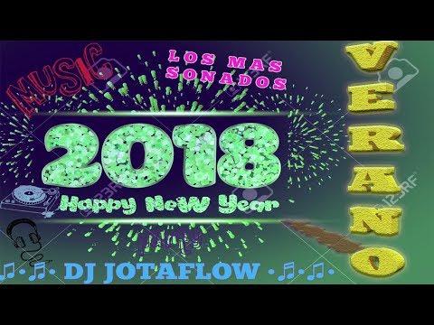 MEGAMIX 2018 LOS MAS SONADOS VERANO | DJ JotaFlow