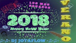 MEGAMIX 2018 LOS MAS SONADOS VERANO DJ JotaFlow