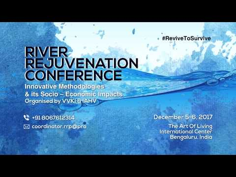 Where has  India's water gone? Revive to Survive - River Rejuvenation Conference 2017
