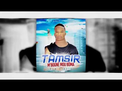 TAMSIR | Mbognè Mou Böma | Official Music 2017 | By Dj IKK